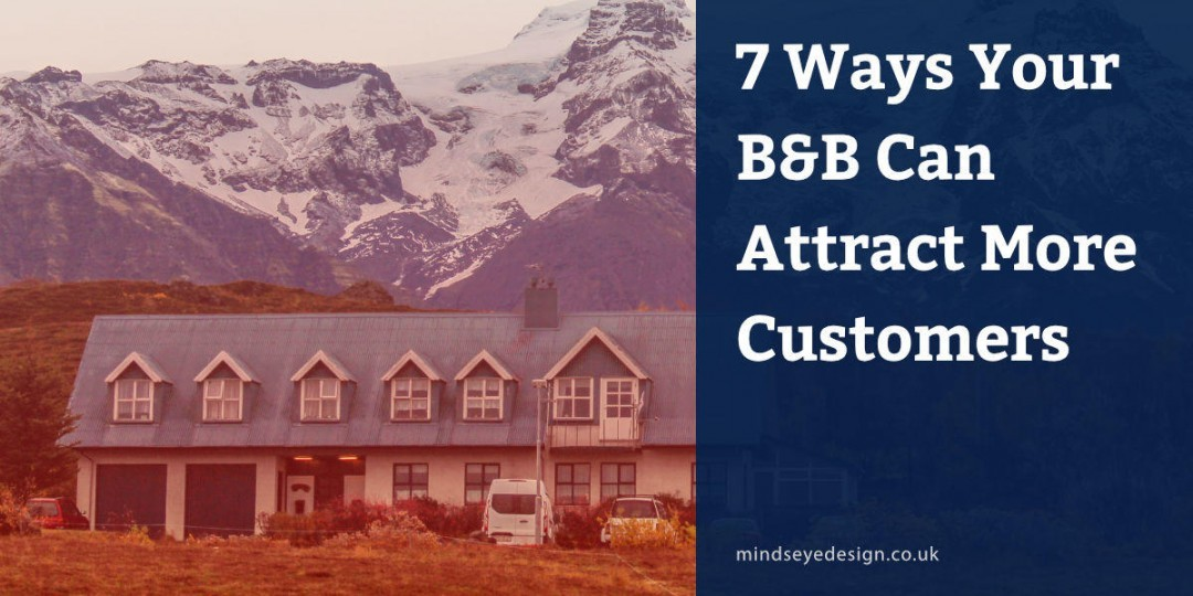 7 Ways Your B&B Can Attract More Customers