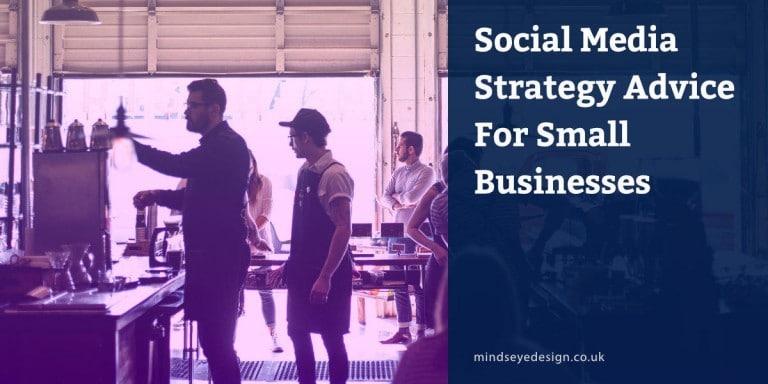 Social Media Strategy Advice