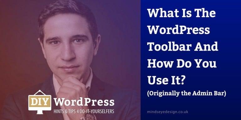 WordPress Toolbar Advice