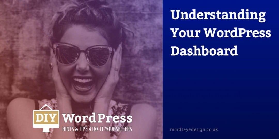 Understanding your WordPress Dashboard