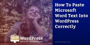 Paste Microsoft Word text into WordPress
