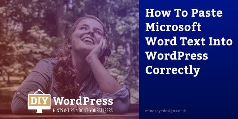 Paste Microsoft Word text into WordPress