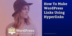 How to make WordPress links using hyperlinks